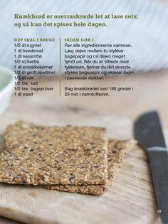 Hjemmelavet knækbrød - så nemt er det I Love Food, Good Food, Yummy Food, Healthy Baking, Healthy Snacks, Fodmap, Baking Recipes, Snack Recipes, Denmark Food
