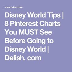 Disney World Tips | 8 Pinterest Charts You MUST See Before Going to Disney World | Delish. com
