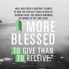 ENCOURAGING WORD via @kloveradio  In every way Ive shown you that by laboring like this it is necessary to help the weak and to keep in mind the words of the Lord Jesus for He said It is more blessed to give than to receive.  Acts 20:35 HCSB  http://ift.tt/1H6hyQe  Facebook/smpsocialmediamarketing  Twitter @smpsocialmedia