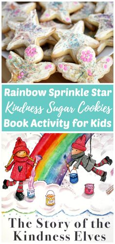 """Cooking with kids is fun! First, use our easy cake mix sugar cookie recipe to make these super soft kindness cookies. Next, make some cream cheese icing. Then decorate with rainbow sprinkles and pass them out as a kindness service project with the kids. My daughter and I were inspired to make these cookies after reading """"The Story of the Kindness Elves."""" Try this kids kitchen book activity and kindness project for kids today!  via @rhythmsofplay"""