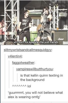 Haha Kellin Quinn and All Time Low :), whaleee the. Lol