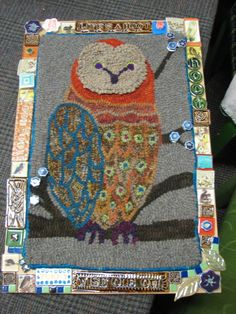Bernadette - thought you'd like seeing this Owl rug hooked with frame, designed by Jennifer Pass