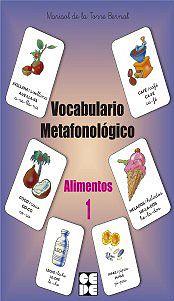 Vocabulario Metafonológico. Alimentos 1