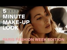 My 5 Minute Make-Up Look - Paris Fashion Week   Chronicles of Her
