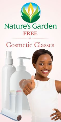 Free Cosmetic classes by Natures Garden.  Learn how to make your own natural cosmetics.  #cosmeticclasses
