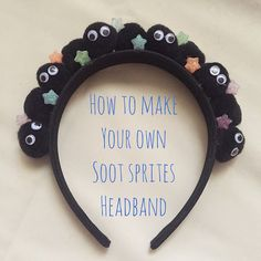 It was super simple to make, so here's a little tutorial on how you can make your very own headband with little soot sprites from My Neighbor Totoro and Spirited Away. >^__^<