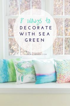 Cool sea-inspired throw pillows | From wallpaper and paint colors to home accessories, here are 8 favorite ways to decorate with sea green and get that coastal feeling vibe in your home.