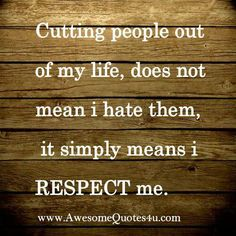 It simply means I respect me.