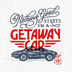 Taylor Swift / Getaway Car / Reputation / Nothing good starts in a getaway car / Song Lyric / Lettering quote / iPad Lettering / Script Lettering / Illustration / Car Illustration /  Hand Lettering by Dan Lee