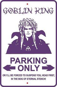 Labyrinth Movie Aluminum Parking Sign | eBay