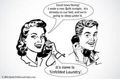 Ha Ha Ha, made up this cartoon after a  l-o-n-g laundry day