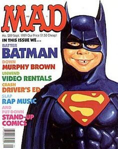 Today June 2009 marks the anniversary of Tim Burton's first Batman movie. I'm posting a bunch of images celebrating that movie. See Cracked magazine's Batman parody here Comic Book Covers, Comic Books, Comic Art, Alfred E Neuman, Stand Up Comics, Mad Magazine, Magazine Covers, Magazine Rack, Mad Tv