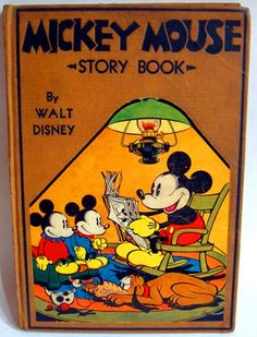 Hardcover book from 1931. Just three years after Mickey Mouse first appeared on May 15, 1928.