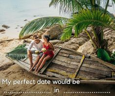 """Fill in the blanks to tell us what your perfect vacation date would look like!Our example is """"My perfect date would be sipping from fresh coconuts in Thailand."""" #traveladdict #travelbug #traveltheworld #travelpics #travelphoto #travellife #travelblog #travelblogger #travels #traveller #travelingram #travelling #traveler #igtravel #instatraveling Travel Pictures, Travel Photos, Perfect Date, Travel News, Beach Mat, Coconuts, Travel Destinations, Thailand, Outdoor Blanket"""
