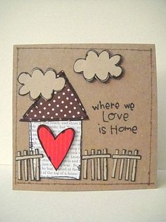 Home Sweet Home Stamp Set by Stephanie Ackerman for Purple Onion Designs. Card by Donna Mikasa. Cool Cards, Diy Cards, Quick Cards, Housewarming Card, New Home Cards, Heart Cards, Card Tags, Paper Cards, Creative Cards
