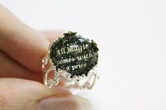 All magic comes with a price I NEED this ring!!!!!!