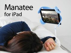 A great item for folks who have limitations holding something like a tablet.
