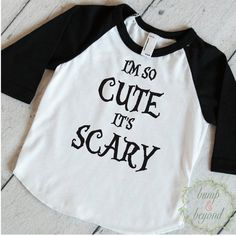 Toddler Halloween Shirt, Boy Halloween Outfit, Girl Halloween Shirt, I'm So Cute it's Scary, Halloween Outfits for Girls, Kids Halloween 023