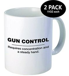 Pack of 2  Gun control Requires concentration and a steady hand  11OZ ceramic coffee mugs  Best funny and inspirational gift *** ** AMAZON BEST BUY ** #ValentineFlowers