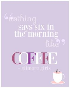#Typographic #poster: Nothing says Six in the morning like Coffee di TheBellaPrintShop