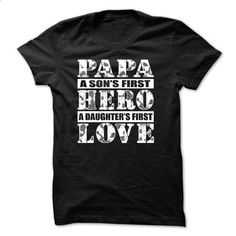 PAPA, A SONS FIRST HERO, A DAUGHTERS FIRST LOVE - #vintage sweatshirt #sweatshirt blanket. GET YOURS => https://www.sunfrog.com/Names/PAPA-A-SONS-FIRST-HERO-A-DAUGHTERS-FIRST-LOVE.html?68278