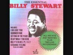 Billy Stewart- Im In Love ( Oh Yes Iam)