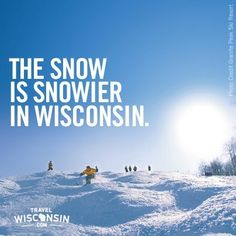 We kinda like snow! We're ready to go snowboarding soon!  Check Wisconsin Snow reports http://www.travelwisconsin.com/snowreport/snowmobile#/Report