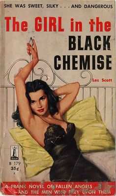 Another in our growing line of vintage book covers we love . The Girl in the Black Chemise , by Les Scott (Beacon, Illustration. Comics Vintage, Vintage Posters, Vintage Book Covers, Vintage Books, Vintage Magazines, Archie Comics, Serpieri, Non Plus Ultra, Pulp Fiction Book