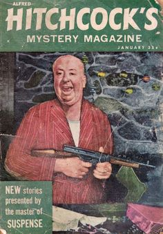 Cover of Alfred Hitchcock's Mystery Magazine :: January 1959.  Alfred Hitchcock Mystery Magazine (AHMM) is a monthly  magazine specializing in crime and detective fiction. First edition 1956.