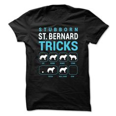 Stubborn St Bernard Tricks T-Shirts, Hoodies. CHECK PRICE ==► Funny Tee Shirts