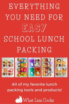 Everything you need for easy school lunch packing!