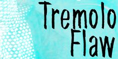 New free font 'Tremolo Flaw' by junkohanhero · Free for personal use · #freefont #font