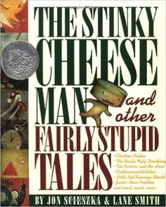 The Stinky Cheese Man and Other Fairly Stupid Tales: Jon Scieszka, Lane Smith: 9780670844876: Amazon.com: Books