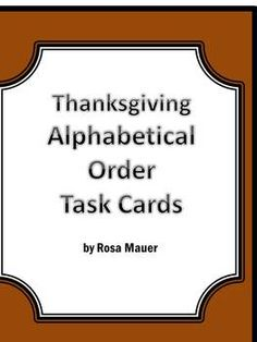 Thanksgiving: Thanksgiving writing is the focus of this Thanksgiving  alphabetical order packet. There are three words on each of these Thanksgiving alphabetical order cards. The task of each Thanksgiving alphabetical card is to write the Thanksgiving words in alphabetical order.