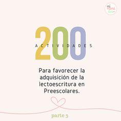 200 actividades para favorecer la adquisición de la lectoescritura en preescolares. Parte 3
