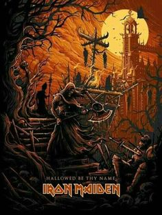 """Iron Maiden inspired silk screen print, """"Hallowed Be Thy Name"""" variant by Dan Mumford - inspired by the track from the album The Number of the Beast. Iron Maiden Cover, Iron Maiden Band, Eddie Iron Maiden, Hard Rock, Heavy Metal Art, Heavy Metal Bands, Iron Maiden Mascot, Art Hippie, Dan Mumford"""