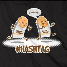 The birds tweet, but the hash browns.... that's another story. #Hashtag