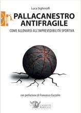 Pallacanestro antifragile Luca Sighinolfi