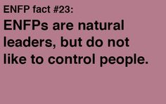 ENFP - Natural Leaders