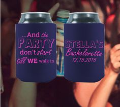 Stand out from the rst with our awesome bachelorette koozies! A good bachelorette party needs unique koozies! All of our design ideas are 100% fully customizable. Change text, images, product styles and even upload your own artwork! Let's celebrate the bride to be in style!  Customized  And The Party Don't Start Until We by StripedPeanut