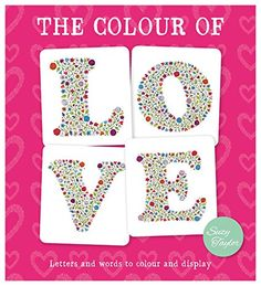 The Color Of Love Letters And Words To Display By Suzy Taylor