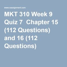 Best Resources for Homework Help: MKT 310 Course. Find MKT 310 Assignment, Discussion Questions, Quiz and Final Exam for USA Students Final Exams, Marketing, Questions, Homework, Management, Retail, Student, Finals, Sleeve