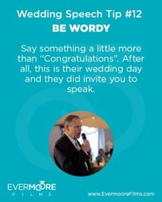 Be Wordy | Wedding Speech Tip #12 | Evermoore Films
