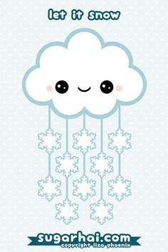 Super cute cloud with happy face and sparkle snowflakes. Let it snow.