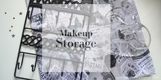 It Must Be My Age: My Bargain Makeup & Accessory Storage