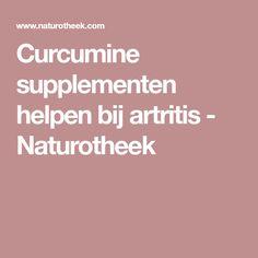 Curcumine supplementen helpen bij artritis - Naturotheek
