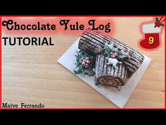 Christmas Advent Calendar: 9th Day - Chocolate Yule Log Tutorial - YouTube