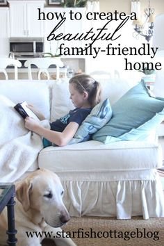 My top tips on how to create a beautiful AND family-friendly home. Today on Starfish Cottage.http://kristyseibert.com/blog/2015/04/how-to-create-a-beautiful-and-family-friendly-home.html