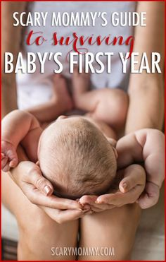 Scary Mommy's Guide To Surviving Baby's First Year - new mom tips and tricks | motherhood | baby | newborn | parenting advice