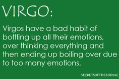 Virgo - Bottle Up Emotions Virgo Libra Cusp, Virgo Traits, Virgo Love, Zodiac Signs Virgo, Virgo Horoscope, Virgo And Libra, Virgo Men, Zodiac Facts, Horoscopes